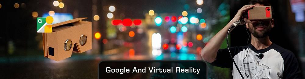 Google And Virtual Reality